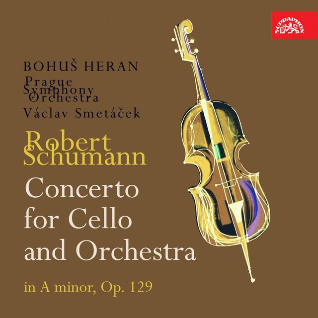 Schumann: Cello Concerto in A Minor, Op. 129