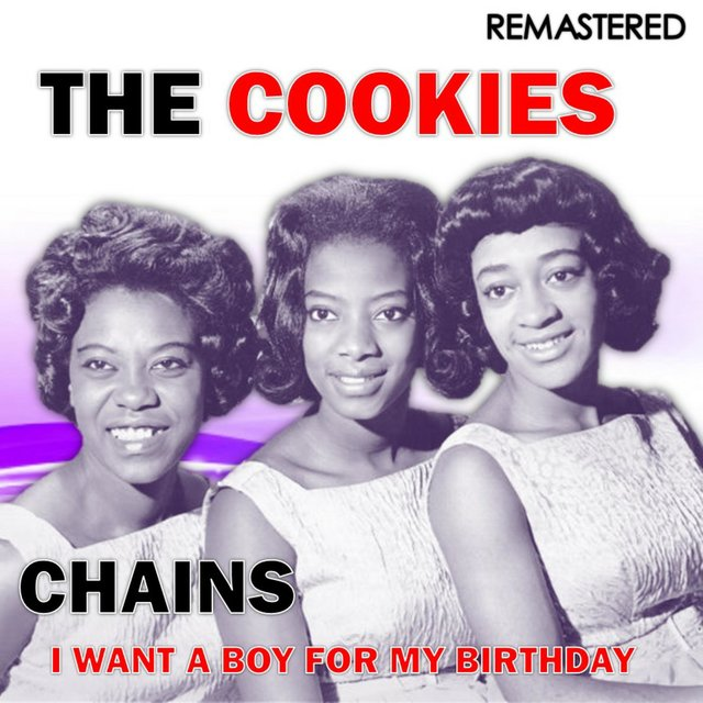 Chains / I Want a Boy for My Birthday (Remastered)