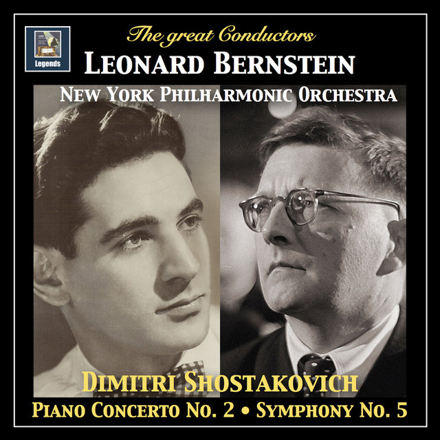 The Great Conductors: Leonard Bernstein Conducts Shostakovich (Remastered 2017)