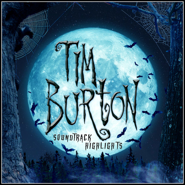 Tim Burton Soundtrack Highlights