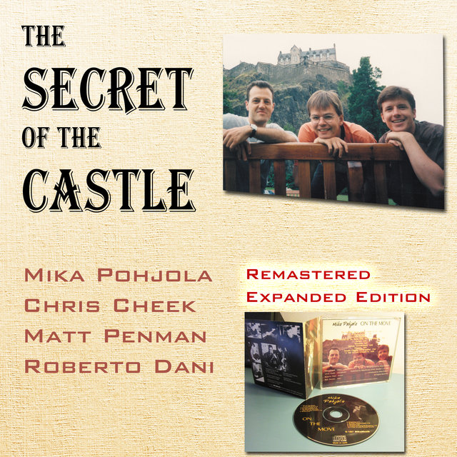 The Secret of the Castle (Remastered Expanded Edition)