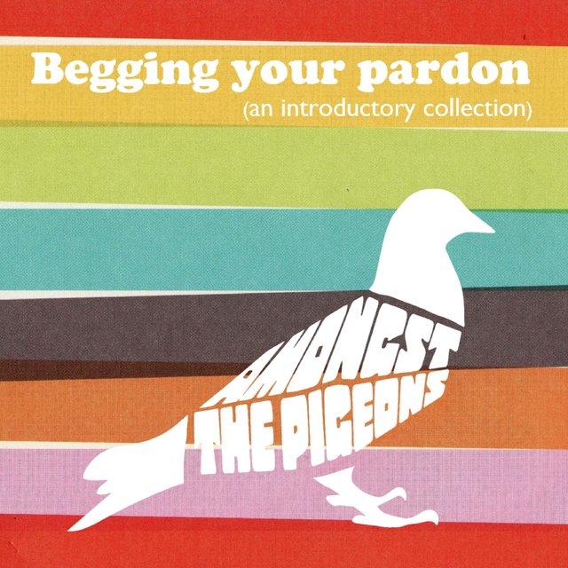 Begging Your Pardon (An Introductory Collection)