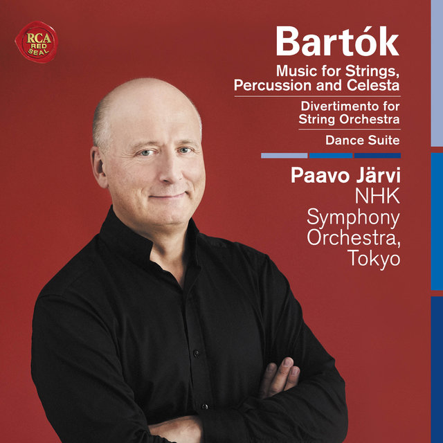 Bartók: Music for Strings, Percussion and Celesta, Divertimento for String Orchestra, Dance Suite