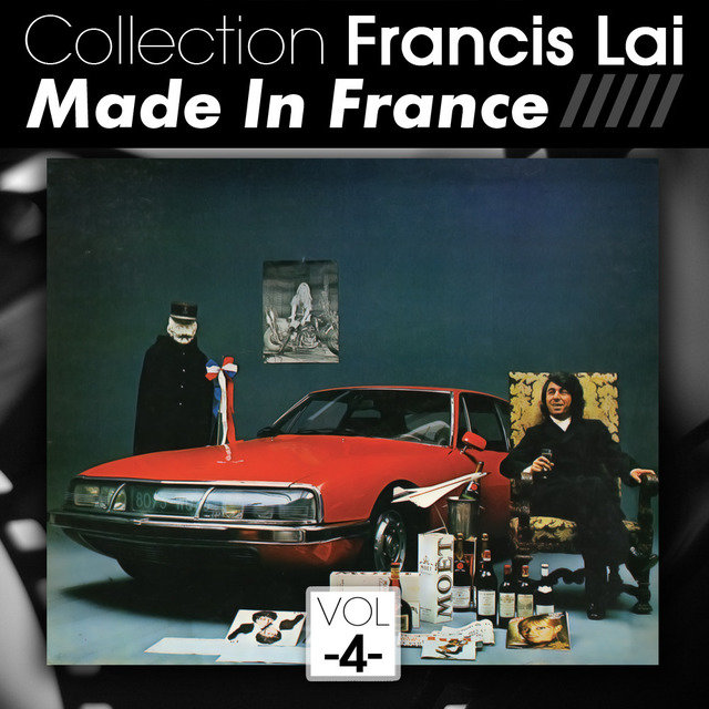 Collection Francis Lai: Made in France, Vol. 4 (Bandes originales de films)