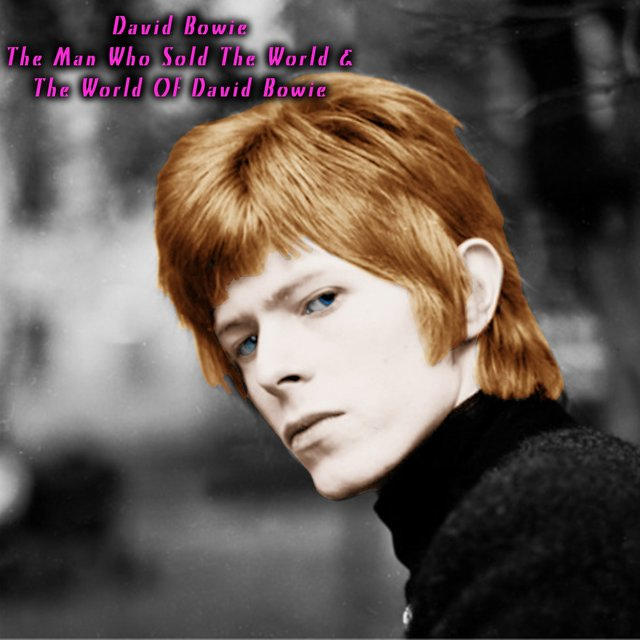 The Man Who Sold the World & the World of David Bowie