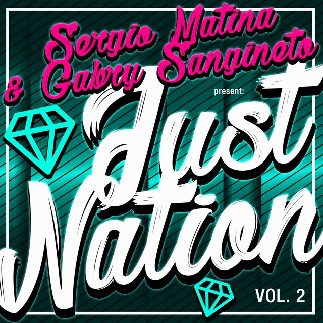Just Nation, Vol. 2