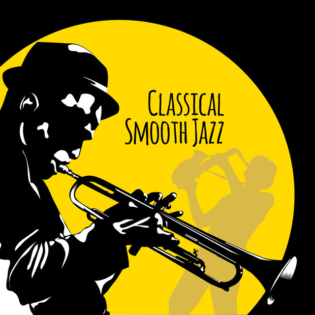 Classical Smooth Jazz: Lounge Instrumental Music