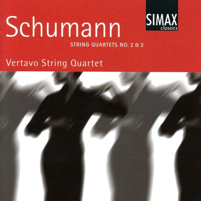 Schumann: String Quartets No. 2 & 3