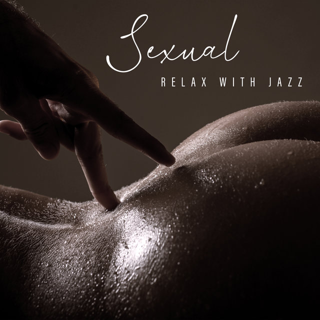 Sexual Relax with Jazz – Erotic Music Collection for Lovers
