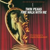 Theme from Twin Peaks-Fire Walk with Me