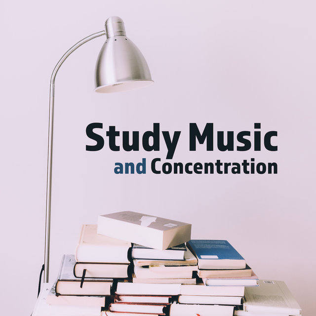 Study Music and Concentration: Inner Focus, Reading Music, Ambient Music, Full Concentration, Brain Power, Deep Meditation, Relaxation, Zen, Lounge