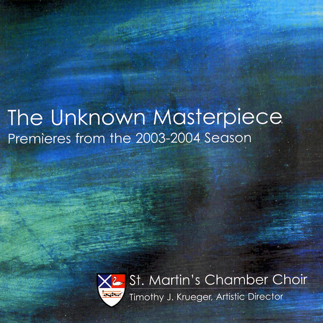 The Unknown Masterpiece: Premieres from the 2003-2004 Season