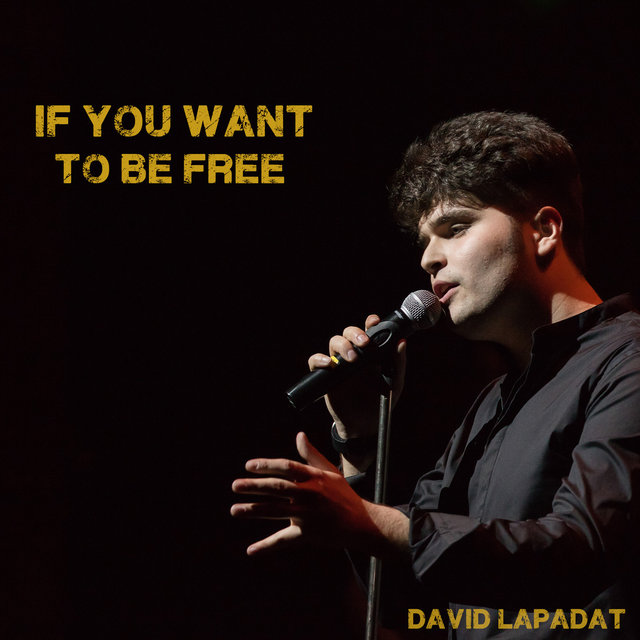 If You Want to Be Free