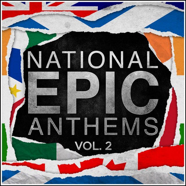 Epic National Anthems Vol.2
