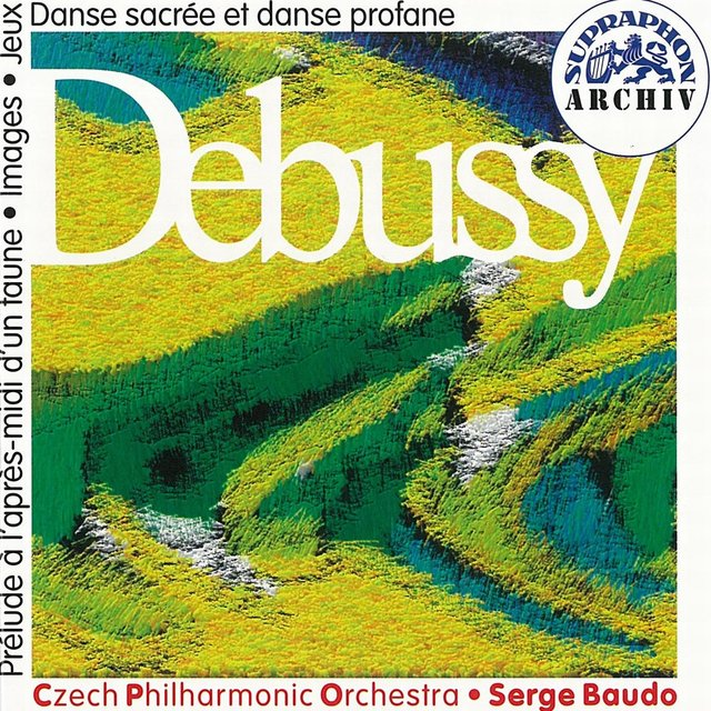 Debussy: Prélude a l´apres-midi d´un faun, Images, Jeux - poeme dansé, Dances for Harp and String Orchestra
