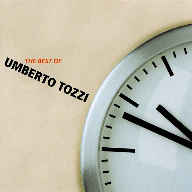 The best of Umberto Tozzi