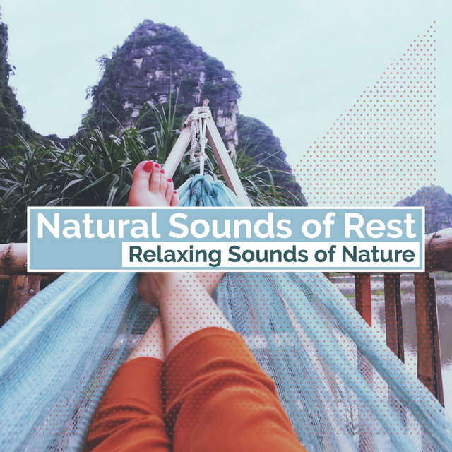 Natural Sounds of Rest