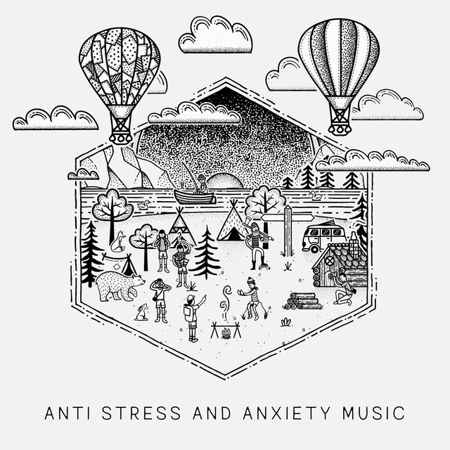 Anti Stress and Anxiety Music