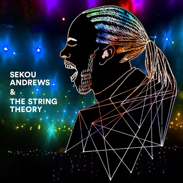 Sekou Andrews & The String Theory
