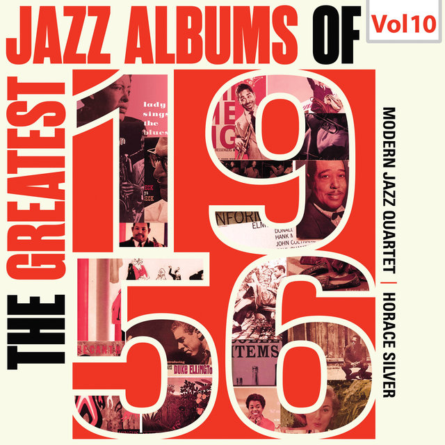 The Greatest Jazz Albums of 1956, Vol. 10