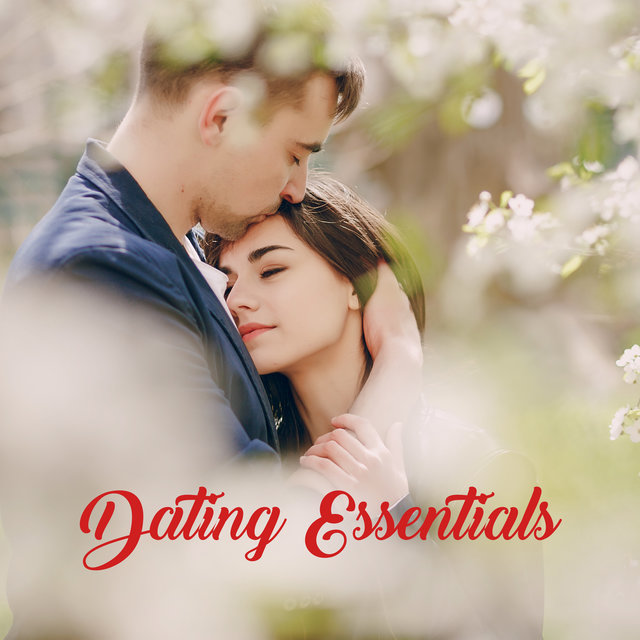 Dating Essentials - Romantic and Sentimental Jazz Ballads for a Date