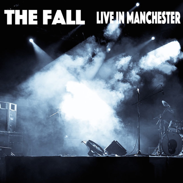 The Fall Live In Manchester