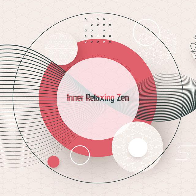 Inner Relaxing Zen - Deep Relaxation, Totally Rest, Calm Down, Blissful Balance & Harmony, Mother Nature, Instrumental Sounds, Deep Zen