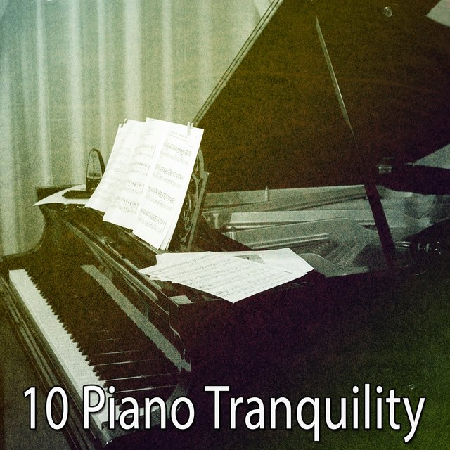 10 Piano Tranquility