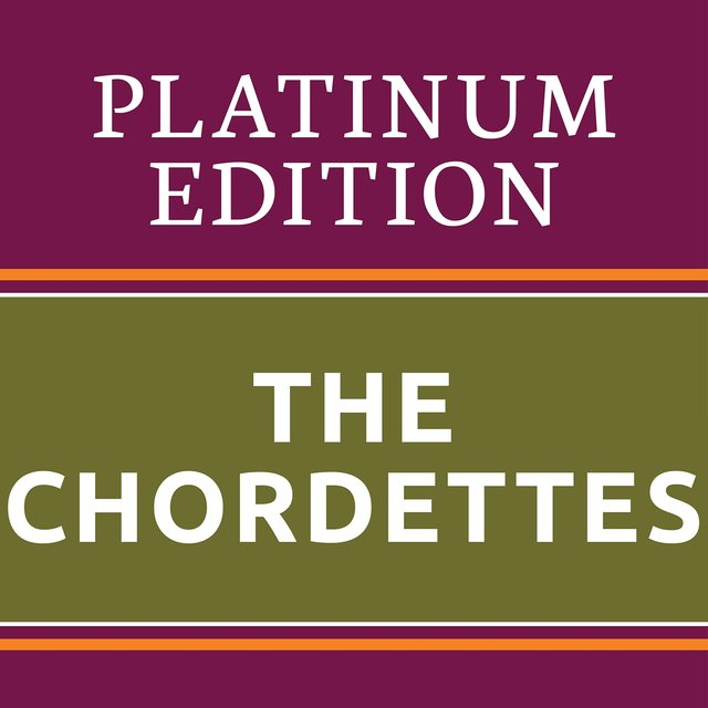 The Chordettes - Platinum Edition