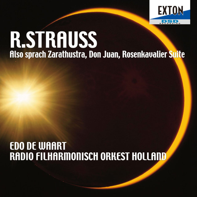 R. Strauss: Also sprach Zarathustra, Don Juan, Rosenkavalier Suite