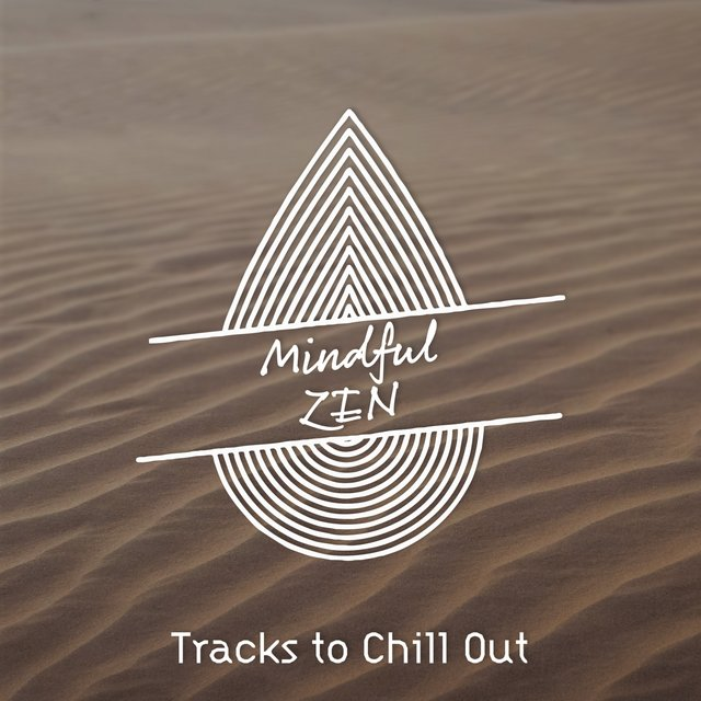 Zen Tracks to Chill Out