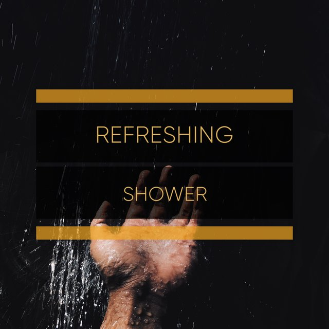 Refreshing Shower