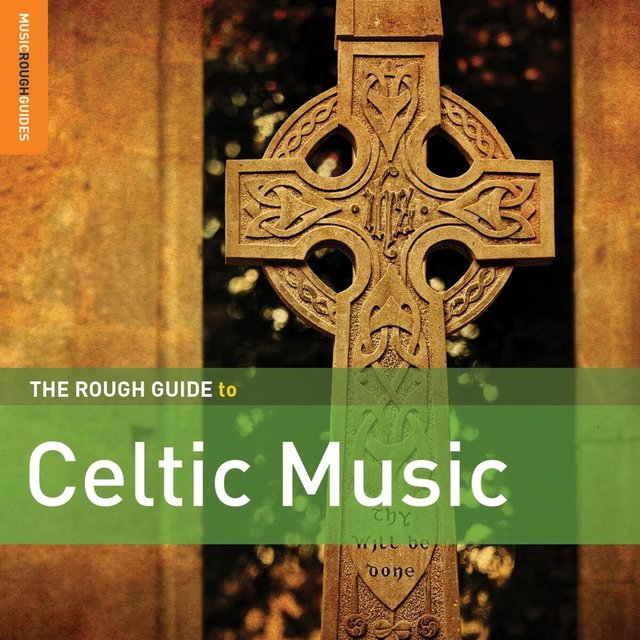 Rough Guide to Celtic Music (Second Edition)
