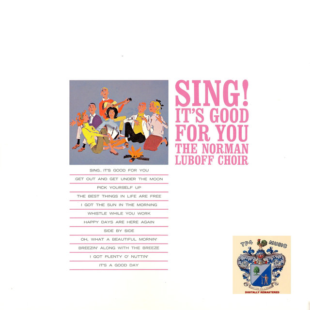 Sing! It's Good for You