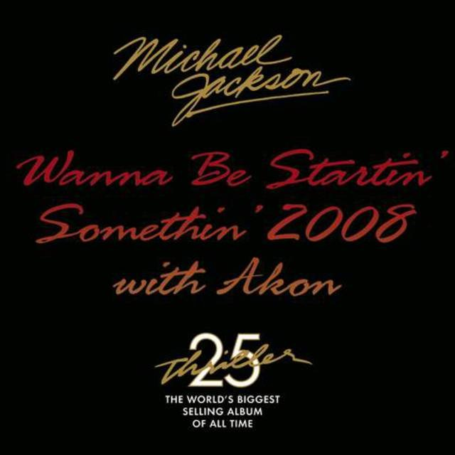 Wanna Be Startin' Somethin' 2008 With Akon