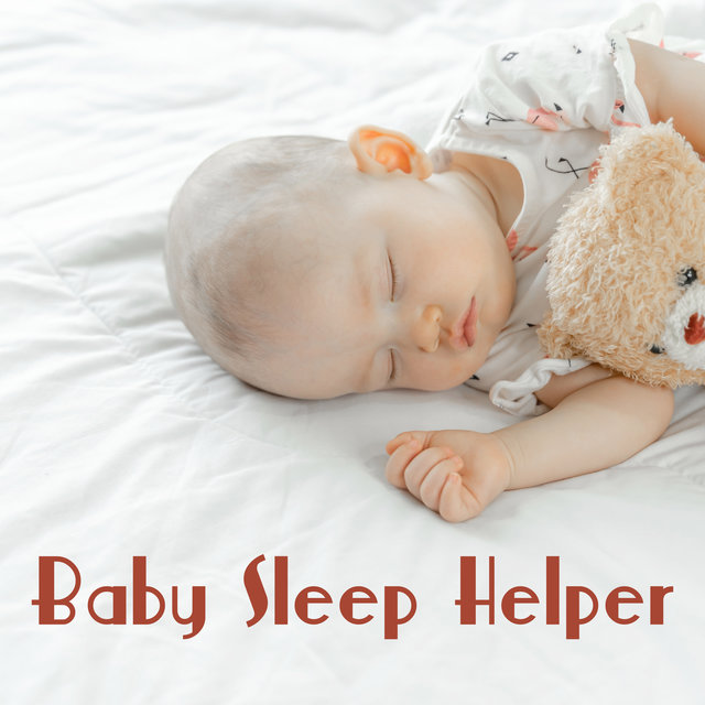 Baby Sleep Helper - 1 Hour of Soothing Melodies That Will Help Your Baby Fall Asleep and Have Sweet Dreams, Cradle Song, Goodbye Lullaby
