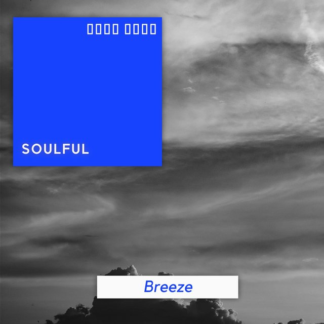 # Soulful Breeze