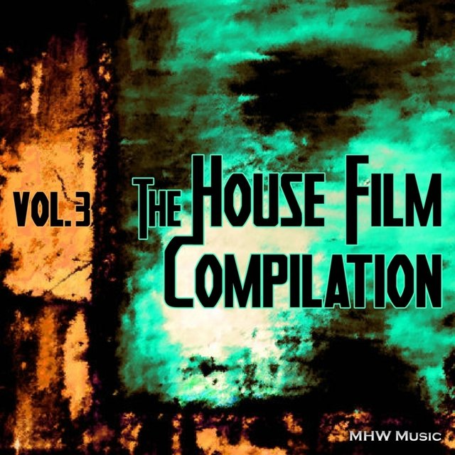 The House Film Compilation, Vol. 3