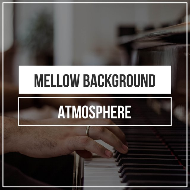 Mellow Background Piano Atmosphere