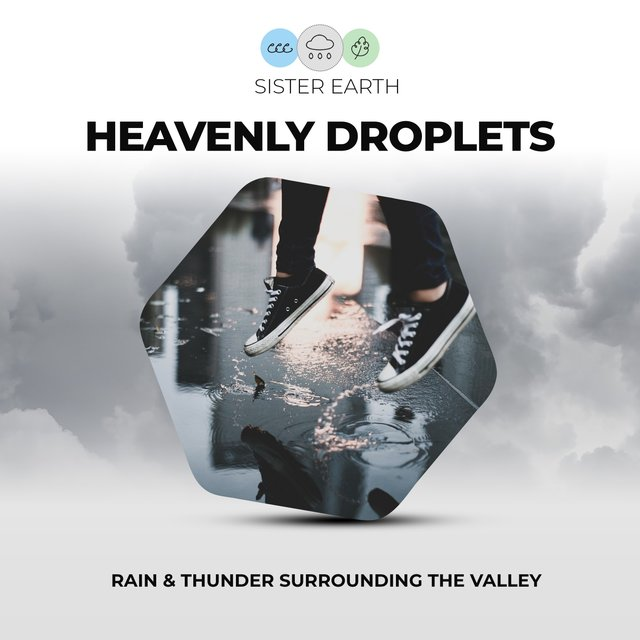 Heavenly Droplets: Rain & Thunder Surrounding the Valley