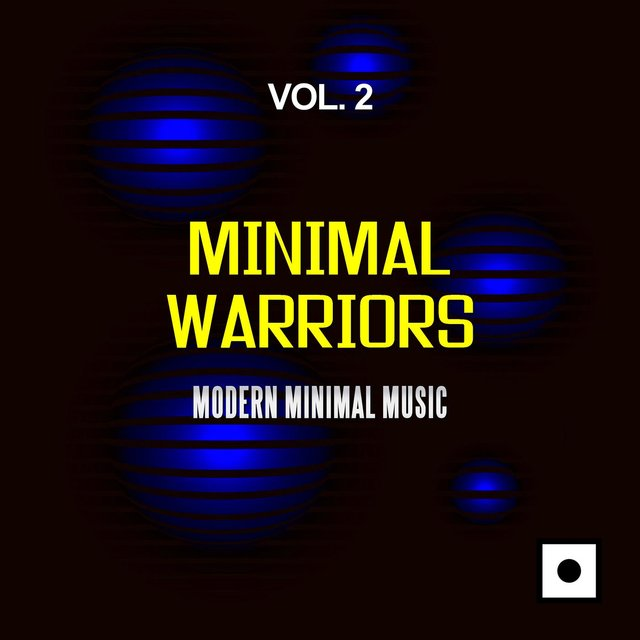 Minimal Warriors, Vol. 2 (Modern Minimal Music)