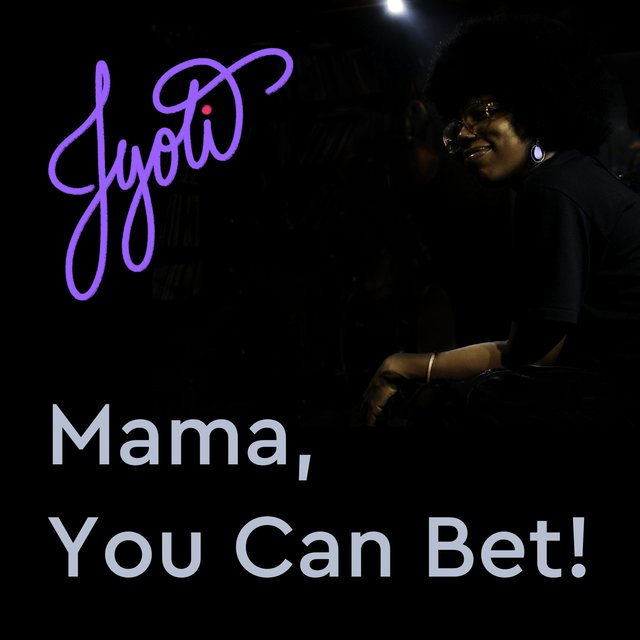 Mama, You Can Bet!