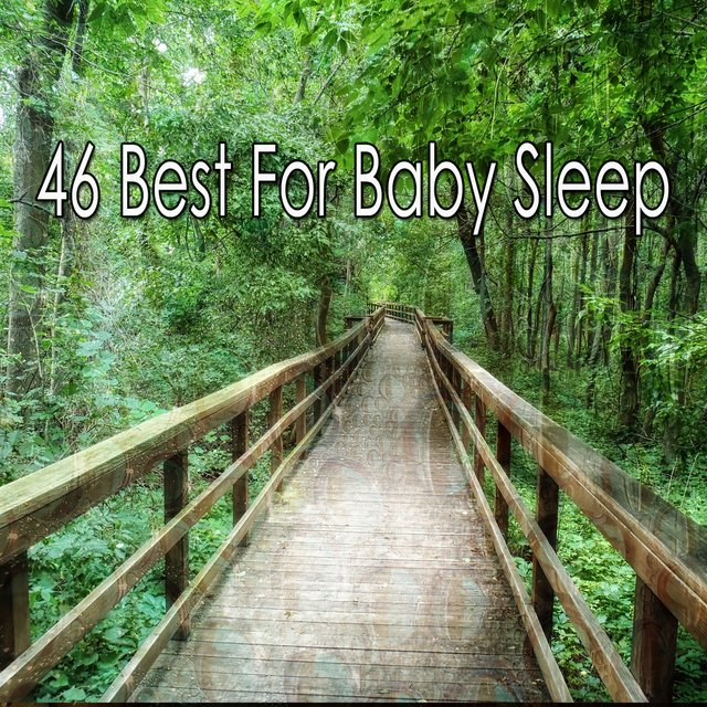 46 Best for Baby Sleep