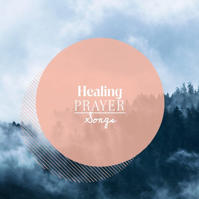 Healing Prayer Songs