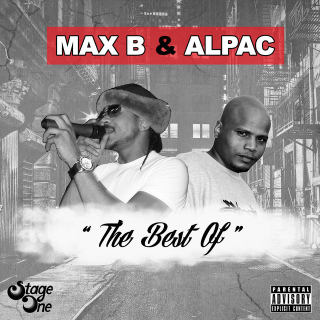 The Best of Max B & Alpac