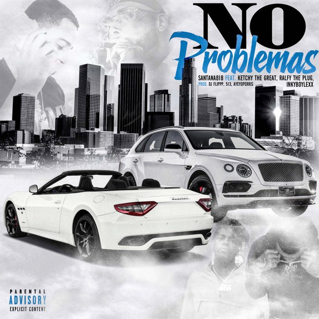 No Problemas (feat. Ketchy The Great, Ralfy The Plug & Inkyboylexx)