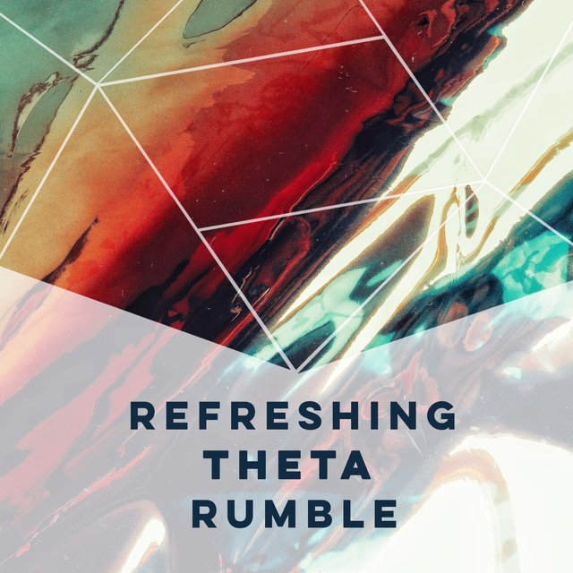 Refreshing Theta Rumble