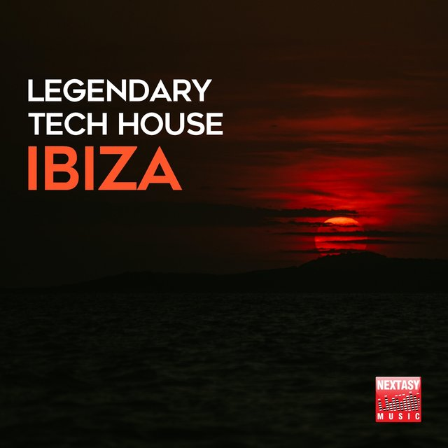 Legendary Tech House Ibiza