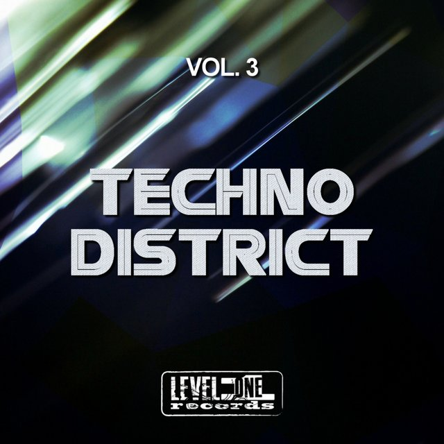 Techno District, Vol. 3
