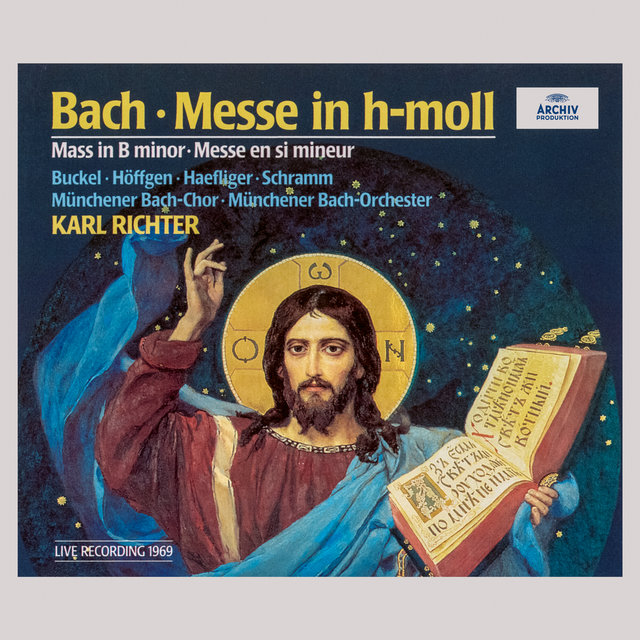 Bach: Mass in B Minor, BWV 232 (Live)